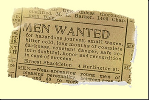 Shackleton's Ad – Men Wanted for Hazardous Journey