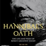 Review of Hannibal's Oath: The Life and Wars of Rome's Greatest Enemy